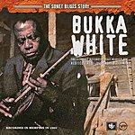 Bukka White The Sonet Blues Story