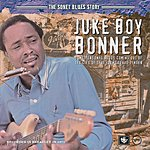 Juke Boy Bonner The Sonet Blues Story
