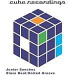 Junior Sanchez Slave Beat/United Groove (Single)