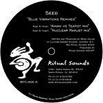 Seed Blue Vibrations Remixes (Single)