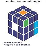 Junior Sanchez Keep Ya Head 2Gether (Single)