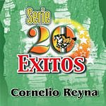 Cornelio Reyna Exitos Nortenos