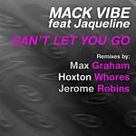 Mack Vibe Can't Let You Go