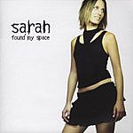 Sarah Found My Space