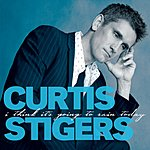 Curtis Stigers I Think It's Going To Rain Today