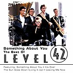 Level 42 Something About You - The Best Of