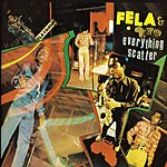 Fela Kuti Everything Scatter/Noise For Vendor Mouth (Remastered)