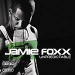 Jamie Foxx Unpredictable (Parental Advisory)