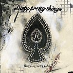 Dirty Pretty Things Bang Bang You're Dead (Maxi-Single)