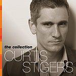 Curtis Stigers The Collection 2000-2005