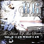 B.G. The Heart Of Tha Streetz, Vol.2: I Am What I Am (Edited)