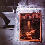 Dave Davies Rock Bottom: Live At The Bottom Line