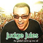 Judge Jules The Global Warm-Up Mix CD