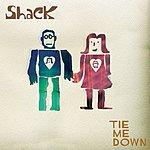 Shack Tie Me Down/Uncle Smaegel's Cardigan
