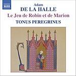 Tonus Peregrinus Le Jeu De Robin Et De Marion