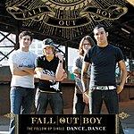Fall Out Boy Dance, Dance (Single)