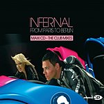 Infernal From Paris To Berlin (4 Track Single)