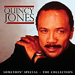 Quincy Jones Somethin' Special: The Collection