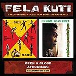 Fela Kuti Open & Close/Afrodisiac