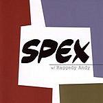 Spex Scene Selection EP (Parental Advisory)