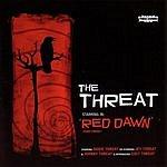 Threat Red Dawn