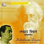 Debabrata Biswas Rabindra Sangeet - Debabrata Biswas