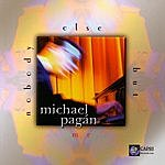 Michael Pagán Nobody Else But Me