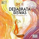 Debabrata Biswas Best Of Debabrata Biswas, Vol.4