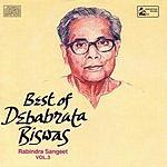 Debabrata Biswas Best Of Debabrata Biswas, Vol.3