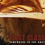 Firstclass Somewhere In The Grey EP
