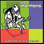 The Mormons Statement Of No Statement