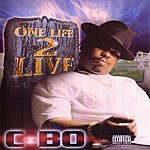 C-Bo One Life 2 Live (Parental Advisory)