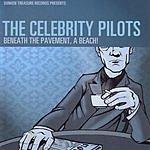 The Celebrity Pilots Beneath The Pavement, A Beach!