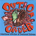 Out Of Order Intentional Infliction Of Emotional Distress