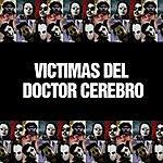 Victimas Del Dr. Cerebro Victimas Del Doctor Cerebro