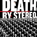 Death By Stereo Into The Valley Of Death (Parental Advisory)