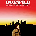 Paul Oakenfold Faster Kill Pussycat (6-Track Single)