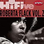 Roberta Flack Rhino Hi-Five: Roberta Flack, Vol.2
