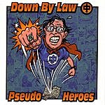 Down By Law Down By Law/Pseudo Heroes Split