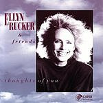 Ellyn Rucker Thoughts Of You