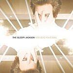 The Sleepy Jackson God Lead Your Soul (Single)