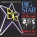 Big Star #1 Record - Radio City (Remastered)