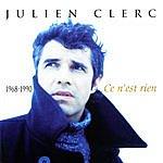 Julien Clerc Ce N'est Rien