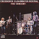 Creedence Clearwater Revival The Concert (Remastered)