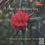 Vince Guaraldi Trio A Flower Is A Lovesome Thing (Remastered)