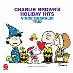 Vince Guaraldi Trio Charlie Brown Holiday Hits (Remastered)