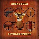 Estradasphere Buck Fever