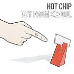 Hot Chip Boy From School