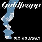 Goldfrapp Fly Me Away (Single)