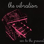 The Vibration Ear To The Ground EP